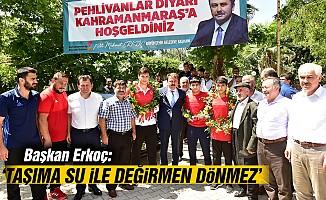 """Erkoç: """"Taşıma su ile değirmen dönmez"""""""