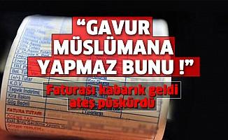"""Faturası kabarık gelen vatandaş AKEDAŞ'A ateş püskürdü; """"Gavur Müslümana yapmaz"""""""