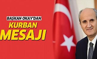 Başkan Okay'dan Kurban Bayramı mesajı