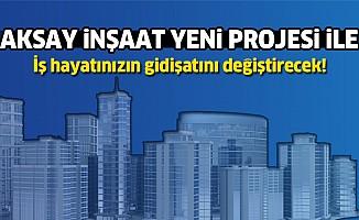 Aksay'dan, Kahramanmaraş'ın iş hayatını değiştirecek proje
