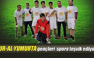 Nur-Al Yumurta, gençleri futbola teşvik ediyor!