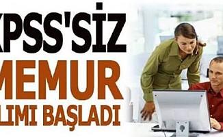 KPSS'SİZ MEMUR ALIMI BAŞLADI