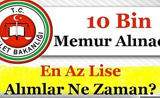 Adalet Bakanlığı En Az Lise 10 Bin (10.000) Memur Alımı Yapacak! Pozisyonlar Nelerdir?