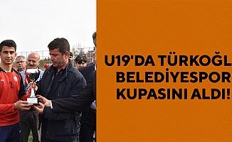 U19'da Türkoğlu Belediyespor Kupasını Aldı