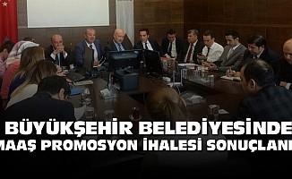 """Büyükşehir belediyesinde """"maaş promosyon ihalesi sonuçlandı"""""""