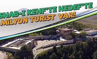 Eshab-I Kehf'te Hedef 1 Milyon Turist
