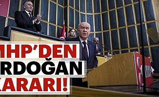 CumhurbaşkanıErdoğan,MHP'nin Cumhurbaşkanı Adayı