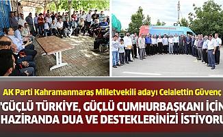"""""""Güçlü Türkiye, güçlü Cumhurbaşkanı için 24 Haziranda dua ve desteklerinizi istiyoruz."""""""