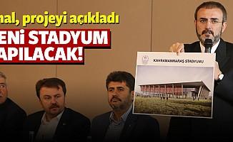 Kahramanmaraş'a Yeni Stadyum Yapılacak
