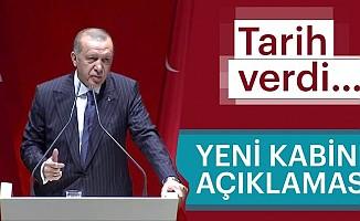Cumhurbaşkanı Erdoğan Yeni Kabine İçin Tarih Verdi