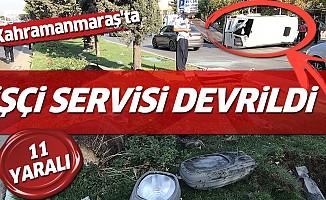 Kahramanmaraş'ta İşçi Servisi Devrildi: 11 Yaralı