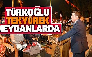 Türkoğlu Tek Yürek Meydanlarda