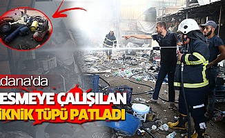 Adana'da Kesmeye Çalışılan Piknik TüpüPatladı