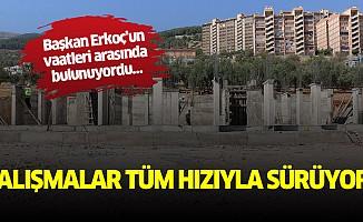 Başkan Erkoç'un vaatleri arasında bulunuyordu…