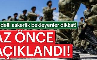 Bedelli askerlikyerlerie-Devletüzerinden açıklandı!