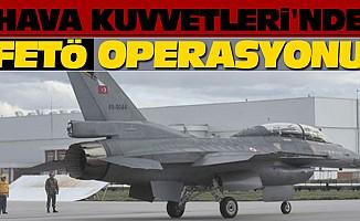 Hava Kuvvetleri'nde Fetö Operasyonu