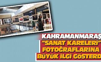 """Kahramanmaraş """"Sanat Kareleri"""" Fotoğraflarına Büyük İlgi Gösterdi"""
