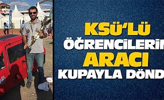 KSÜ'Lü Öğrencilerin Aracı Kupayla Döndü