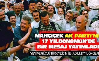 Mahçiçek AK Parti'nin 17 Yıldönümün'de Bir Mesaj Yayımladı
