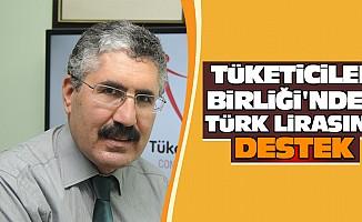 Tüketiciler Birliği'nden Türk Lirasına Destek