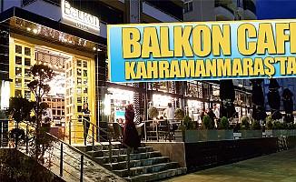 Balkon Cafe Kahramanmaraş'ta!