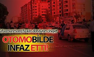 Kahramanmaraş'ta kan donduran cinayet