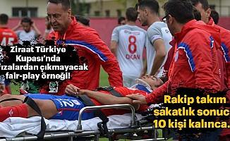 Ziraat Türkiye Kupası'nda hafızalardan çıkmayacak fair-play örneği