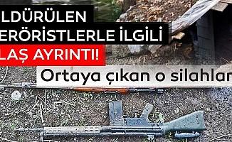 Öldürülen teröristlerle ilgili flaş ayrıntı! O silahlar çıktı...