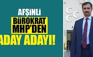 Afşinli bürokrat MHP'den aday adayı!