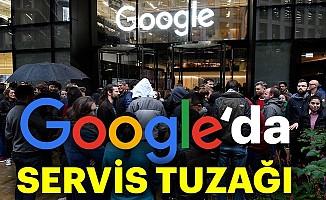 Google'da servis tuzağı