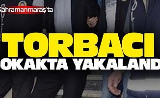 Kahramanmaraş'ta Torbacı Sokakta Yakalandı