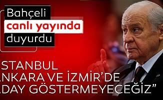 MHP lideri Devlet Bahçeli duyurdu!