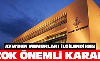 Anayasa Mahkemesinden memurları ilgilendiren çok önemli karar!
