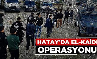 Hatay'da El-Kaide operasyonu!