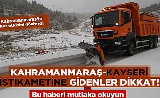 Kahramanmaraş'ta kar etkisini gösterdi!