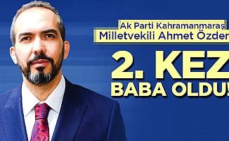 Milletvekili Özdemir 2. kez baba oldu!