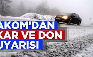 AKOM'dan Kar ve Don Olayı Uyarısı
