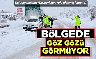 Kahramanmaraş-Kayseri karayolu ulaşıma kapandı