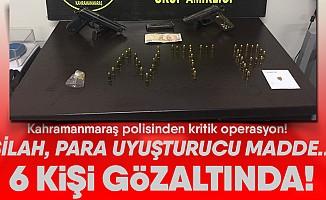 Kahramanmaraş polisinden operasyon; 6 gözaltı
