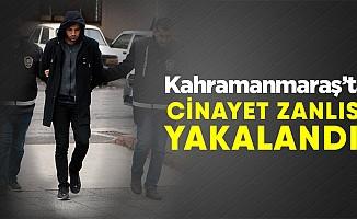 Kahramanmaraş'ta işlenen cinayetin zanlısı yakalandı!