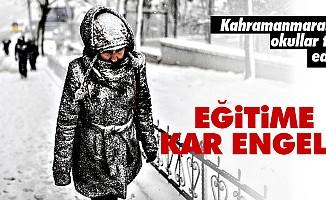 Kahramanmaraş'ta kar tatili!