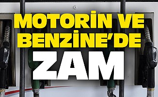 Motorin Ve Benzine'de Zam