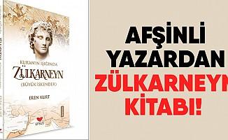 Afşinli yazardan Zülkarneyn kitabı!