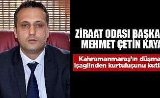 Mehmet Çetinkaya; Kahramanmaraş'ın düşman işgalinden kurtuluşunu kutladı
