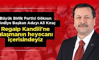 Ali Kıraç; Regaip Kandili'ne ulaşmanın heyecanı içerisindeyiz
