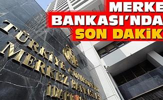 Merkez Bankası'ndan Son Dakika