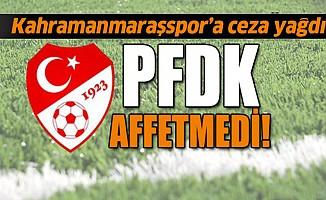 PFDK'dan Kahramanmaraşspor'a ceza