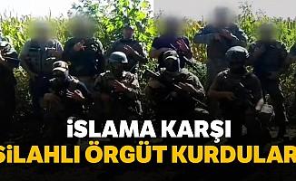 İslam karşıtı silahlı grup kurdular!