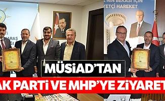 MÜSİAD'tan Ak Parti ve MHP'ye ziyaret!