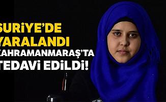 Suriye'de yaralandı Kahramanmaraş'ta tedavi edildi!